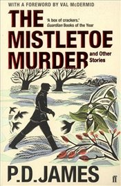 Mistletoe Murder and Other Stories - James, P. D.