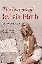 Letters of Sylvia Plath : 1940–1956 : Volume I - Plath, Sylvia