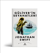 Güliver'in Seyahatleri - Swift, Jonathan