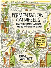 Fermentation on Wheels - Whitsitt, Tara
