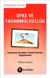 Öfke ve Tahammülsüzlük - Davies, William