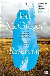 Reservoir 13 - McGregor, Jon