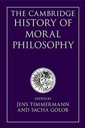 Cambridge History of Moral Philosophy - Golob, Sacha