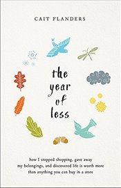 Year of Less - Flanders, Cait