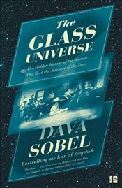 Glass Universe - Sobel, Dava