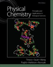 Physical Chemistry: Principles and Applications in Biological Sciences Plus MasteringChemistry with  - Tinoco, Ignacio