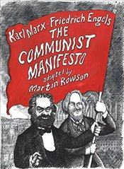 Communist Manifesto : A Graphic Novel - Marx, Karl