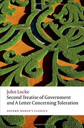 Second Treatise of Government and A Letter Concerning Toleration - Locke, John