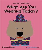 What Are You Wearing Today? : A Flip Flap Pop Up Book - Coat, Janik