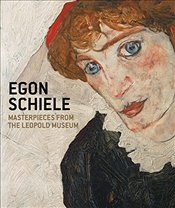 Egon Schiele : Masterpieces from the Leopold Museum - Leopold, Elisabeth