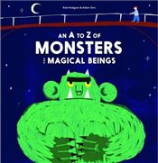 A-Z of Monsters and Magical Beings - Hodgson, Rob