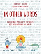 Around the World in 80 Words : Weird and Wonderful Words from Around the World - Moore, Christopher J.