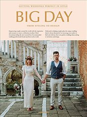 Big Day : Getting weddings perfect in style -