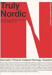 Truly Nordic : Nordic craftsmanship, campaigns and design -