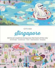 CITIx60 : City Guides - Singapore : 60 local creatives bring you the best of the city-state - Victionary,