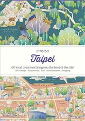 CITIx60 : City Guides - Taipei : 60 local creatives bring you the best of the city - Workshop, Viction