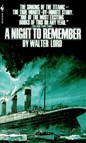 Night to Remember - Lord, Walter