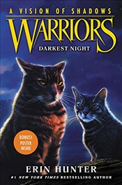 Warriors : A Vision of Shadows 4 : Darkest Night - Hunter, Erin