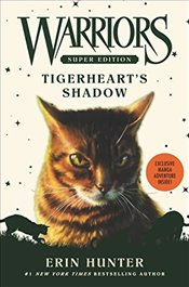 Warriors Super Edition : Tigerhearts Shadow - Hunter, Erin