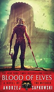 Blood of Elves (The Witcher) - Sapkowski, Andrzej