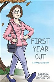 First Year Out : A Transition Story - Symington, Sabrina