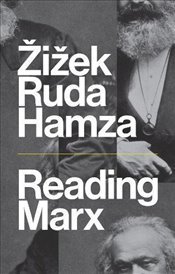 Reading Marx - Zizek, Slavoj