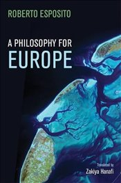 Philosophy for Europe : From the Outside - Esposito, Roberto