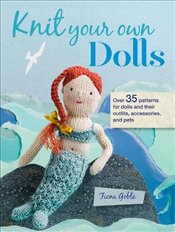 Knit Your Own Dolls - Goble, Fiona