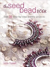 Seed Bead Book - Haxell, Kate