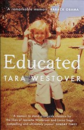 Educated : A Memoir - Westover, Tara