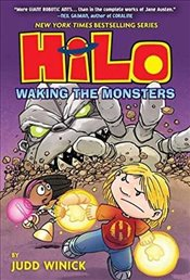 Hilo Book 4 : Waking the Monsters - Winick, Judd