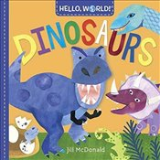 Hello, World! Dinosaurs - McDonald, Jill
