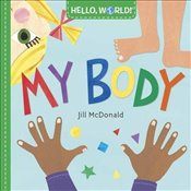 Hello, World! My Body - McDonald, Jill