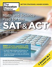 Math and Science Prep for the SAT and ACT 2e -