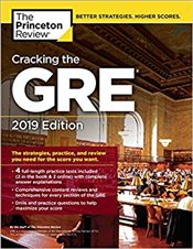 Cracking the GRE with 4 Practice Tests 2019 Edition  -
