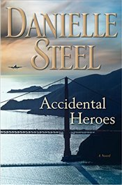Accidental Heroes - Steel, Danielle