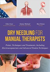 Dry Needling for Manual Therapists - Gyer, Giles