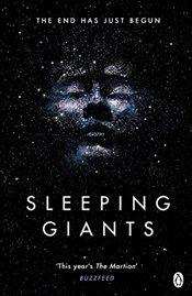 Sleeping Giants : Themis Files Book 1 - Neuvel, Sylvain