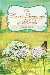 Secret Language of Herbs - Peck, Alice