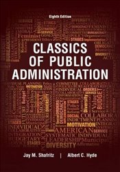 Classics of Public Administration - Shafritz, Jay
