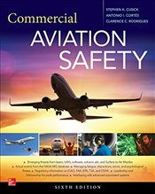 Commercial Aviation Safety, Sixth Edition - Cusick, Stephen K.