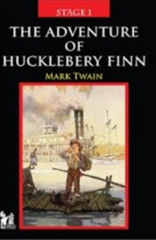 Stage 1 : The Adventure Of Hucklebery Finn - Twain, Mark