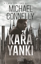 Kara Yankı - Connelly, Michael