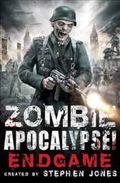 Zombie Apocalypse! End Game -