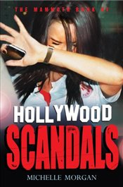 Mammoth Book of Hollywood Scandals -
