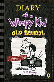 Diary of a Wimpy Kid 10 : Old School - Kinney, Jeff