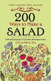 200 Ways to Make a Salad  - Suzanne, Alfred