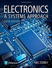 Electronics : A Systems Approach 6e - Storey, Neil R.