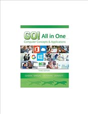 GO! All in One : Computer Concepts and Applications 3e - Gaskin, Shelley