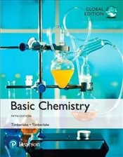 Basic Chemistry plus MasteringChemistry with Pearson eText, Global Edition 5e - Timberlake, Karen C.
